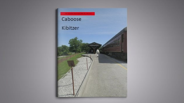 Caboose Kibitzer, 2013, Vol. 63, No. 4